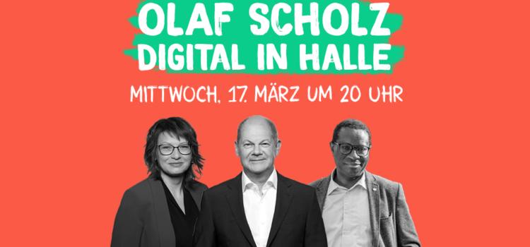 Auch in Halle: Olaf Scholz auf digitaler Deutschland-Tour